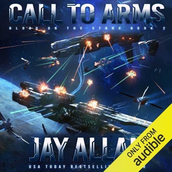 Call to Arms: Blood on the Stars, Book 2 , Hörb...