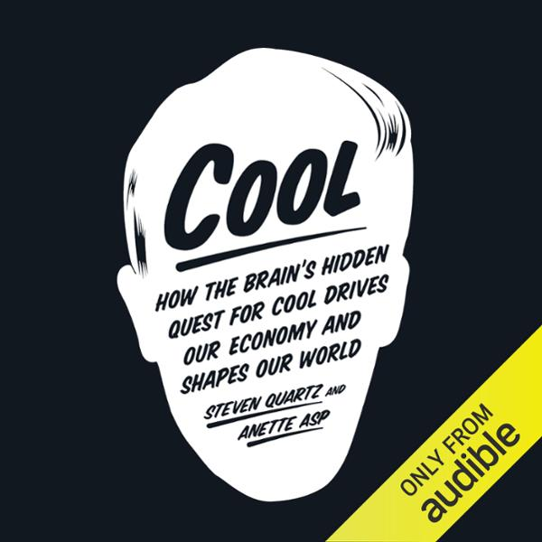Cool: How the Brain´s Hidden Quest for Cool Dri...