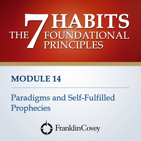Module 14 - Paradigms and Self-Fulfilled Prophe...