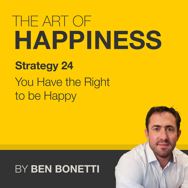 Strategy 24 - You Have the Right to Be Happy, H...