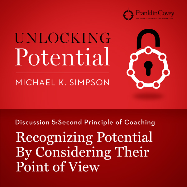 Discussion 5: Second Principle of Coaching - Recognizing Potential by Considering Their Point of View , Hörbuch, Digital, 1, 4min