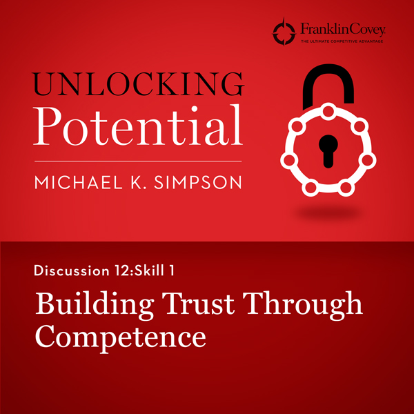 Discussion 12: Skill 1 - Building Trust Through Competence , Hörbuch, Digital, 1, 6min