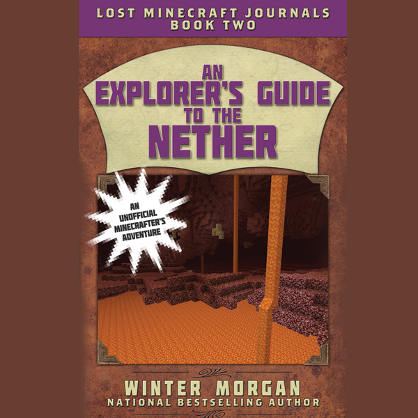 An Explorer´s Guide to the Nether , Hörbuch, Di...