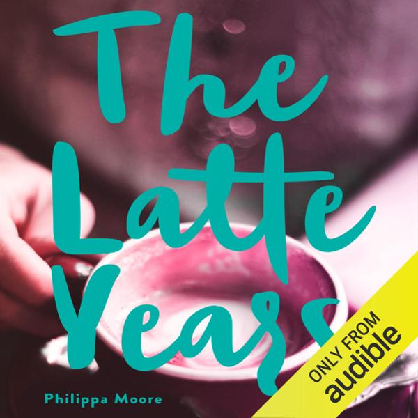 The Latte Years: A Memoir , Hörbuch, Digital, 1...
