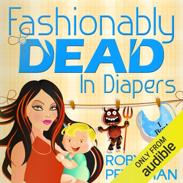 Fashionably Dead in Diapers , Hörbuch, Digital,...