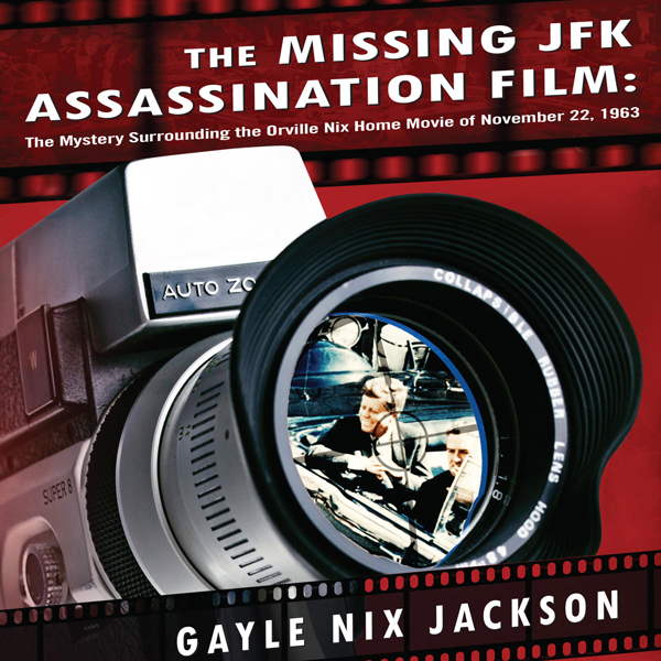 The Missing JFK Assassination Film: The Mystery...