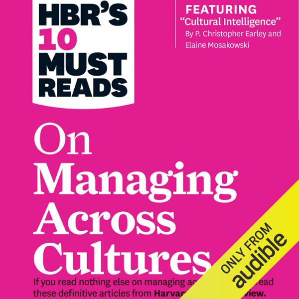 HBR´s 10 Must Reads on Managing Across Cultures...