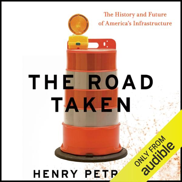 The Road Taken: The History and Future of Ameri...