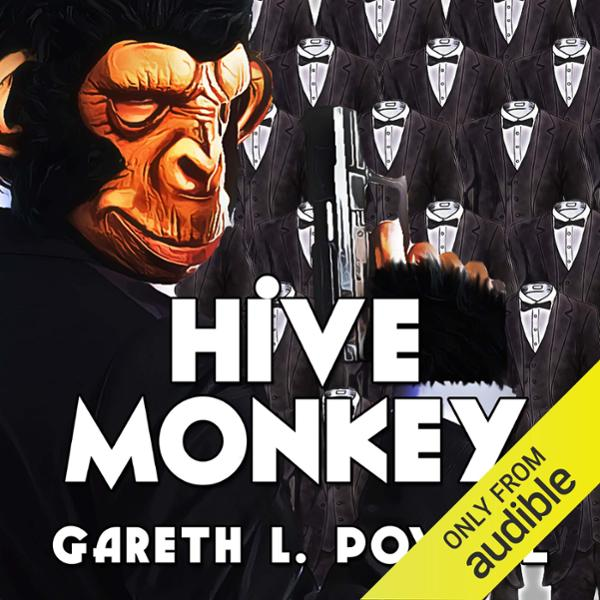 Hive Monkey: Ack-Ack Macaque, Book 2 , Hörbuch,...