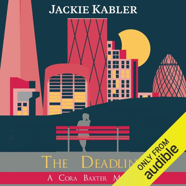 The Deadline: The Cora Baxter Mysteries, Book 2...