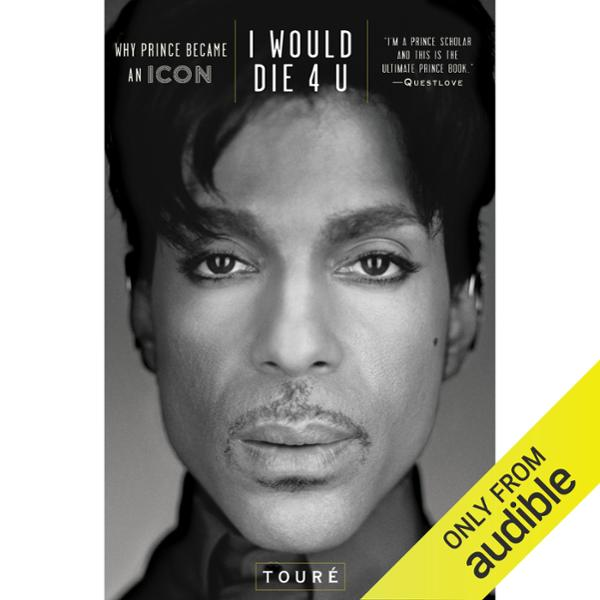 I Would Die 4 U: Why Prince Became an Icon , Hö...