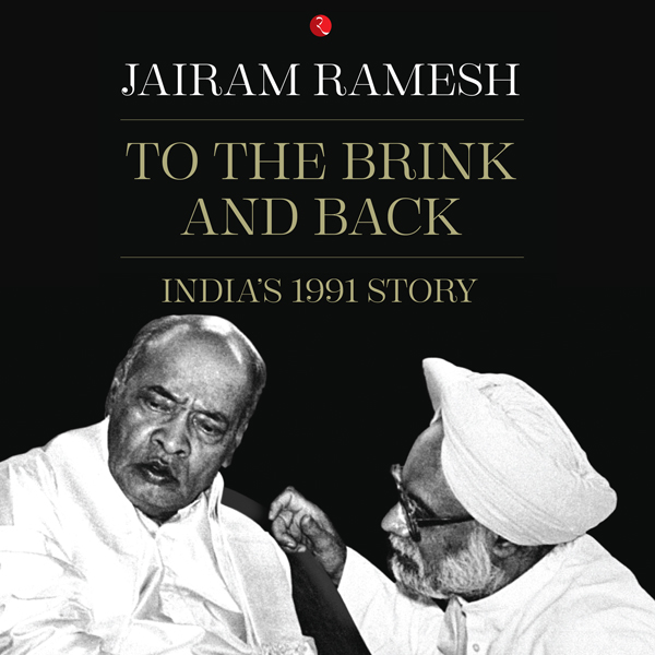 To the Brink and Back. India´s 1991 Story , Hör...