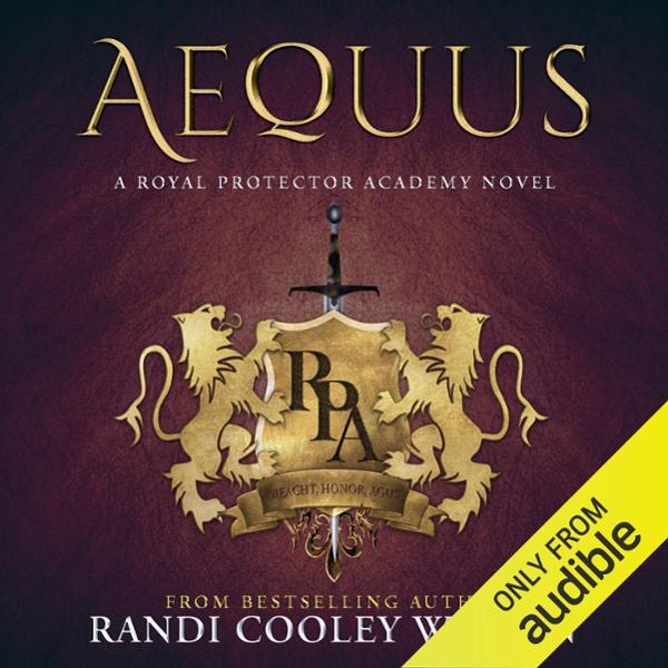 Aequus: A Royal Protector Academy Novel , Hörbuch, Digital, 1, 471min, (USK 18)