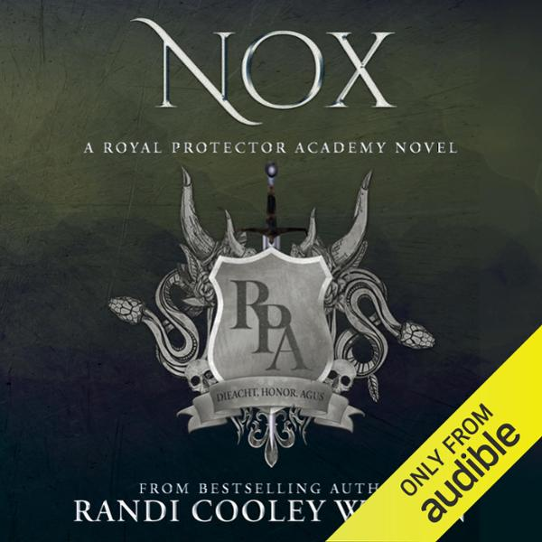 Nox: A Royal Protector Academy Novel , Hörbuch, Digital, 1, 501min