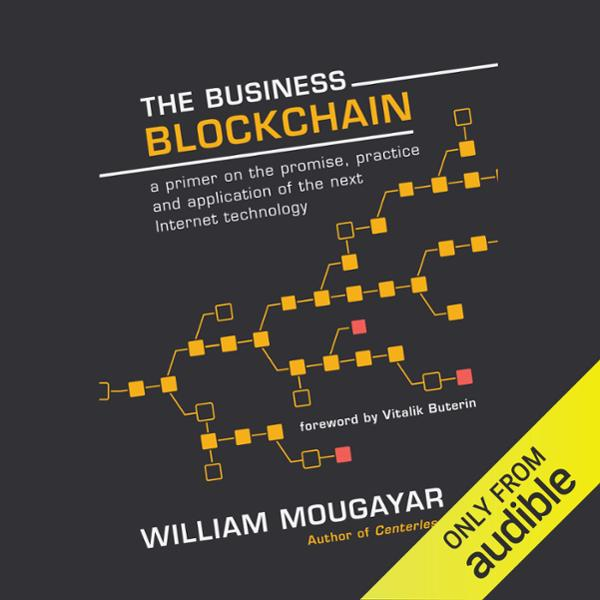 The Business Blockchain: Promise, Practice, and...