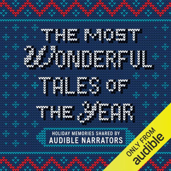 The Most Wonderful Tales of the Year: Holiday M...