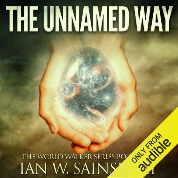 The Unnamed Way: The World Walker, Book 4 , Hörbuch, Digital, 1, 569min