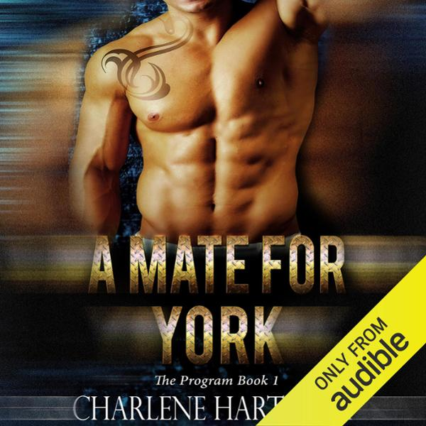 A Mate for York: The Program, Book 1 , Hörbuch,...