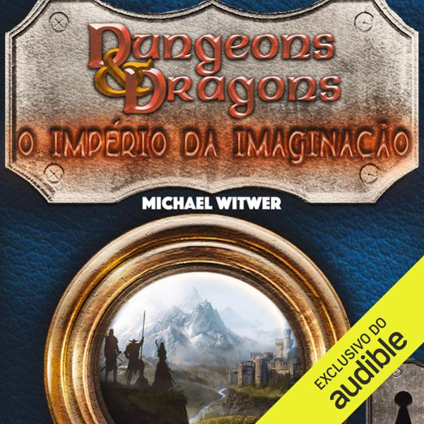 Dungens e Dragons [Dungeons and Dragons]: O imp...