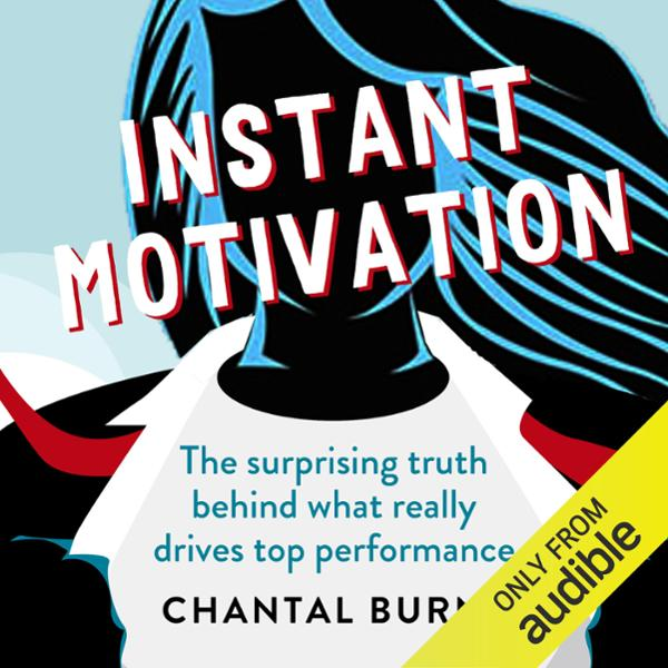 Instant Motivation: The Surprising Truth Behind...