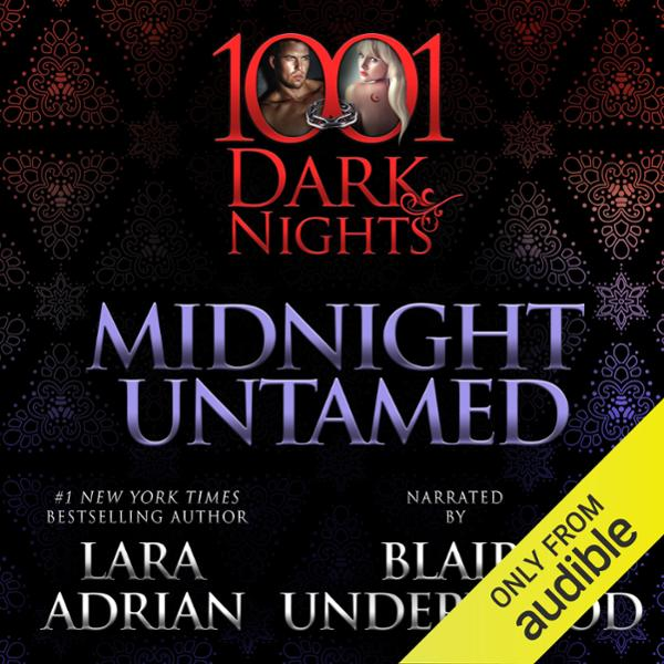 Midnight Untamed: A Midnight Breed Novella , Hö...