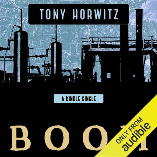 BOOM: Oil, Money, Cowboys, Strippers, and the E...