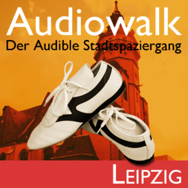 Audiowalk Leipzig, Hörbuch, Digital, 1, 57min