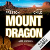 Mount Dragon – Labor des Todes