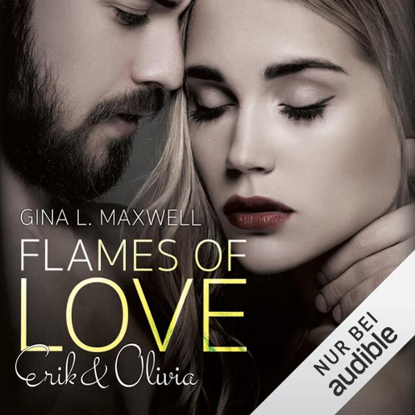Flames of Love: Erik & Olivia, Hörbuch, Digital...