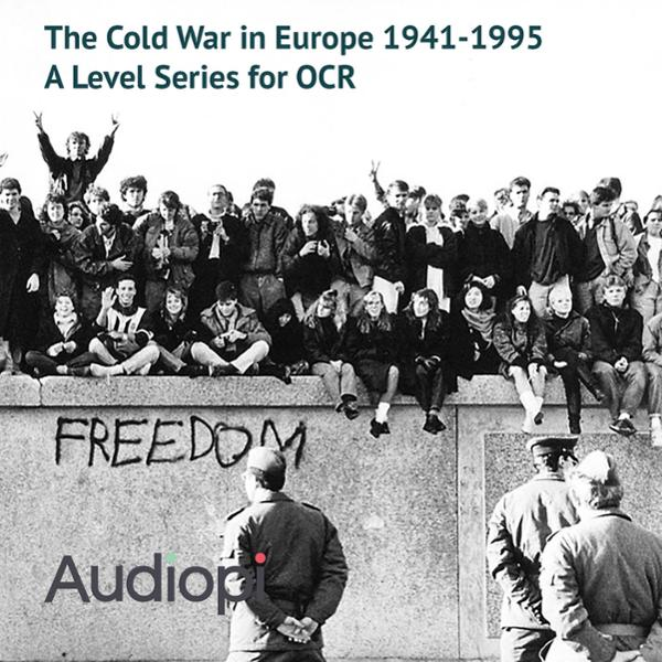 The Cold War in Europe 1941-1995 - A Level Seri...