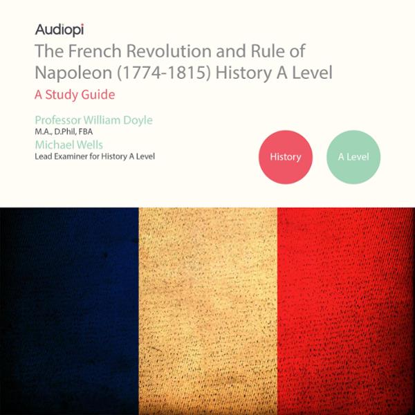 The French Revolution and Rule of Napoleon (177...