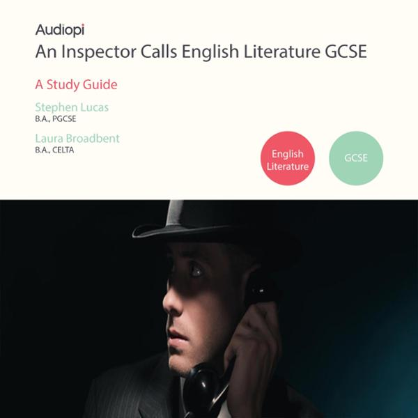 An Inspector Calls GCSE English Literature Guid...