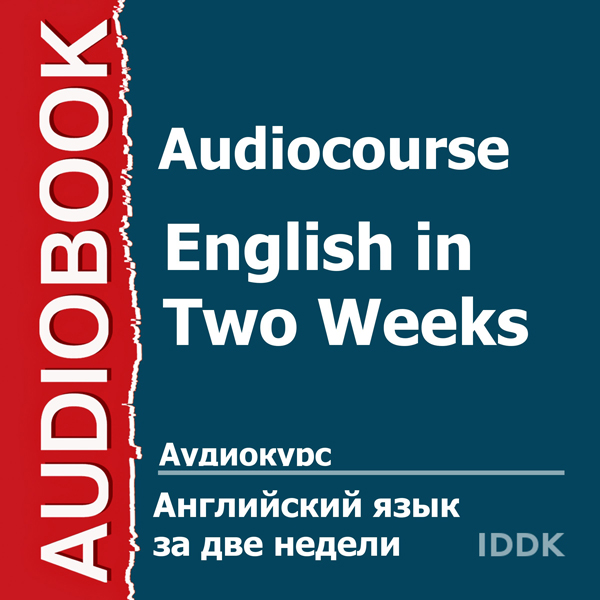 Audiocourse: English in Two Weeks [Russian Edit...