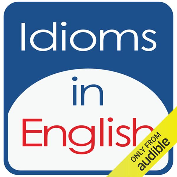 Idioms in English, Volume 3 , Hörbuch, Digital,...