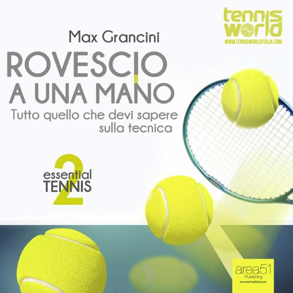 Essential Tennis 3. Rovescio a Due Mani [Essent...