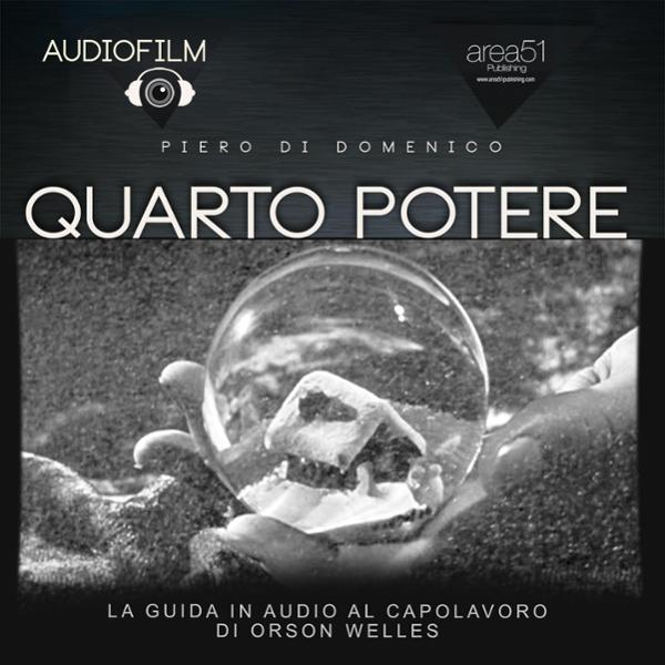Quarto Potere [Citizen Kane]. Audiofilm. La gui...