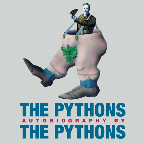 The Pythons: Autobiography by the Pythons, Hörb...