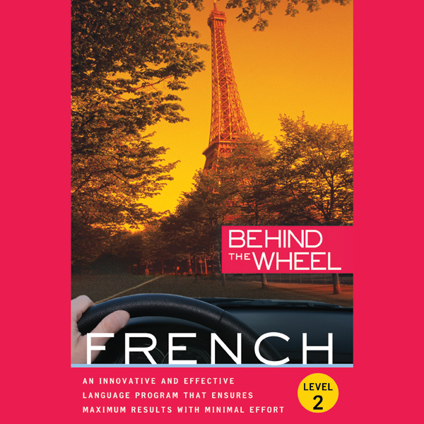 Behind the Wheel - French 2 , Hörbuch, Digital,...