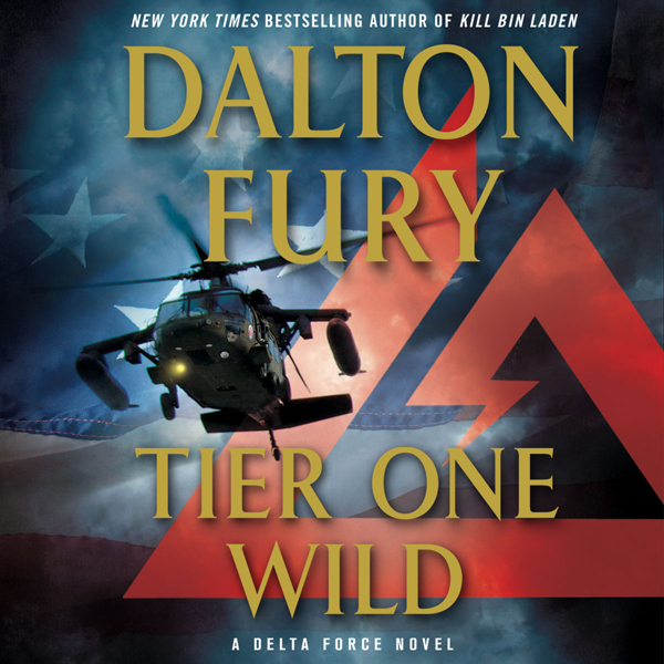 Tier One Wild: A Delta Force Novel, Book 2 , Hörbuch, Digital, 1, 655min