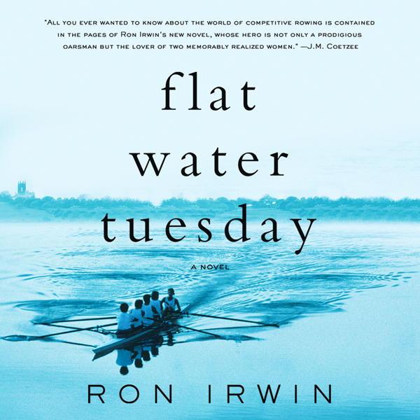Flat Water Tuesday: A Novel , Hörbuch, Digital, 1, 653min