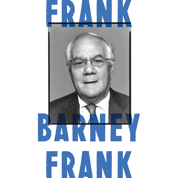 Frank: A Life in Politics from the Great Societ...
