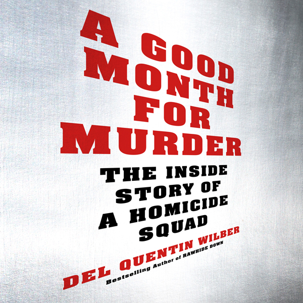 A Good Month for Murder: The Inside Story of a ...