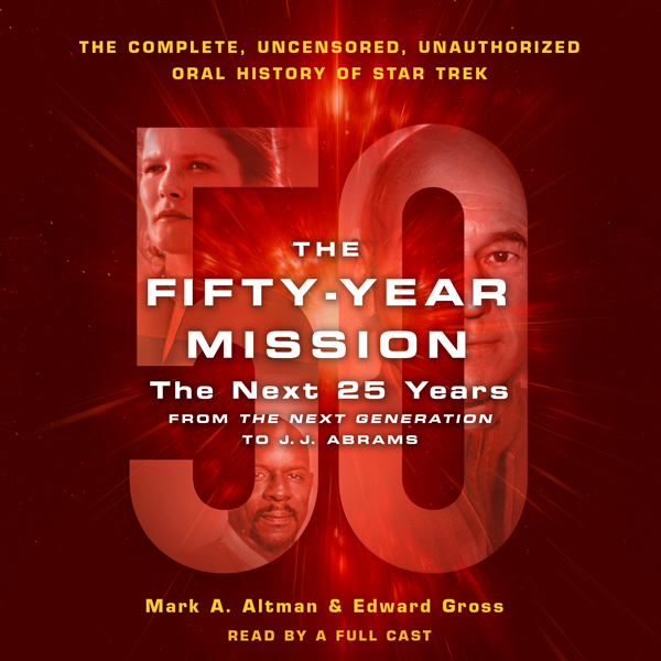 The Fifty-Year Mission: The Next 25 Years: From...