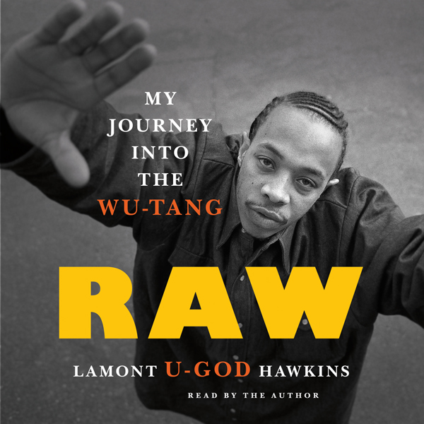 Raw: My Journey into the Wu-Tang , Hörbuch, Dig...