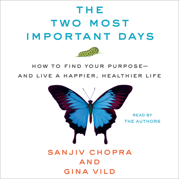 The Two Most Important Days: How to Find Your P...