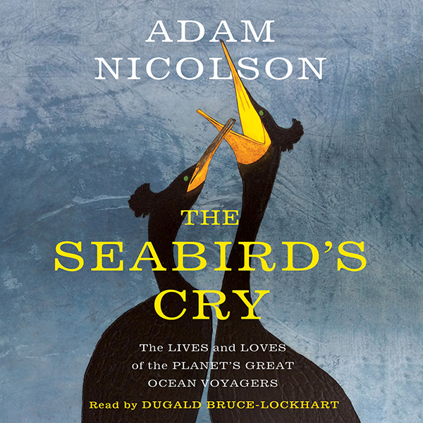 The Seabird´s Cry: The Lives and Loves of the P...