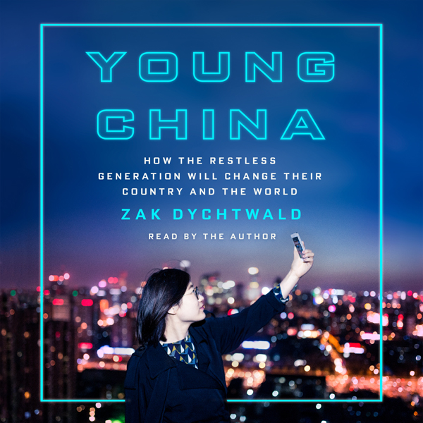 Young China: How the Restless Generation Will C...