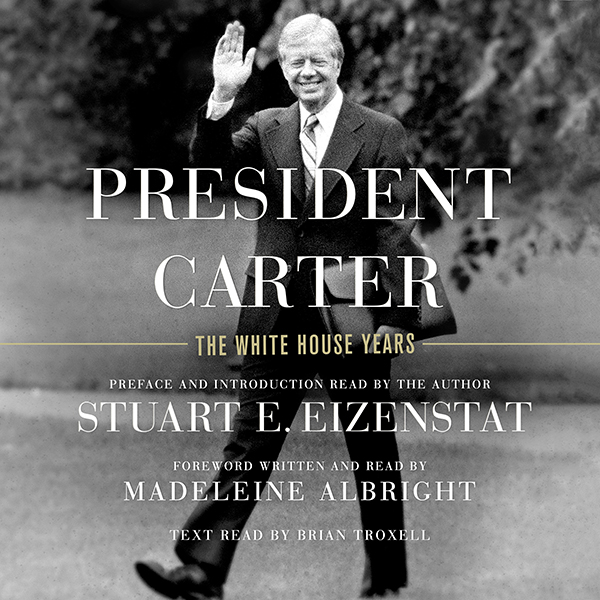President Carter: The White House Years , Hörbu...
