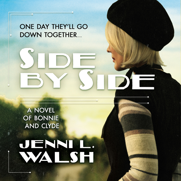 Side by Side: A Novel of Bonnie and Clyde , Hörbuch, Digital, 1, 699min