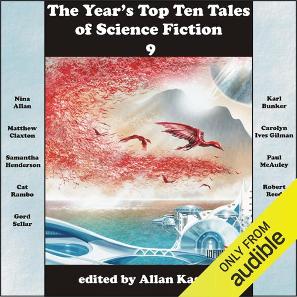 The Year´s Top Ten Tales of Science Fiction 9 , Hörbuch, Digital, 1, 577min